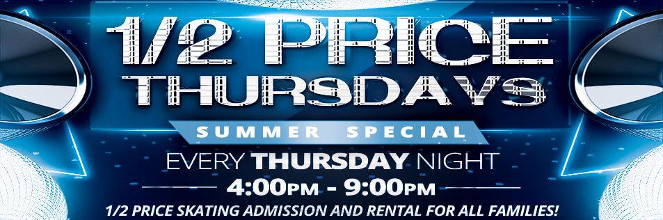 1/2 Price Thursdays!