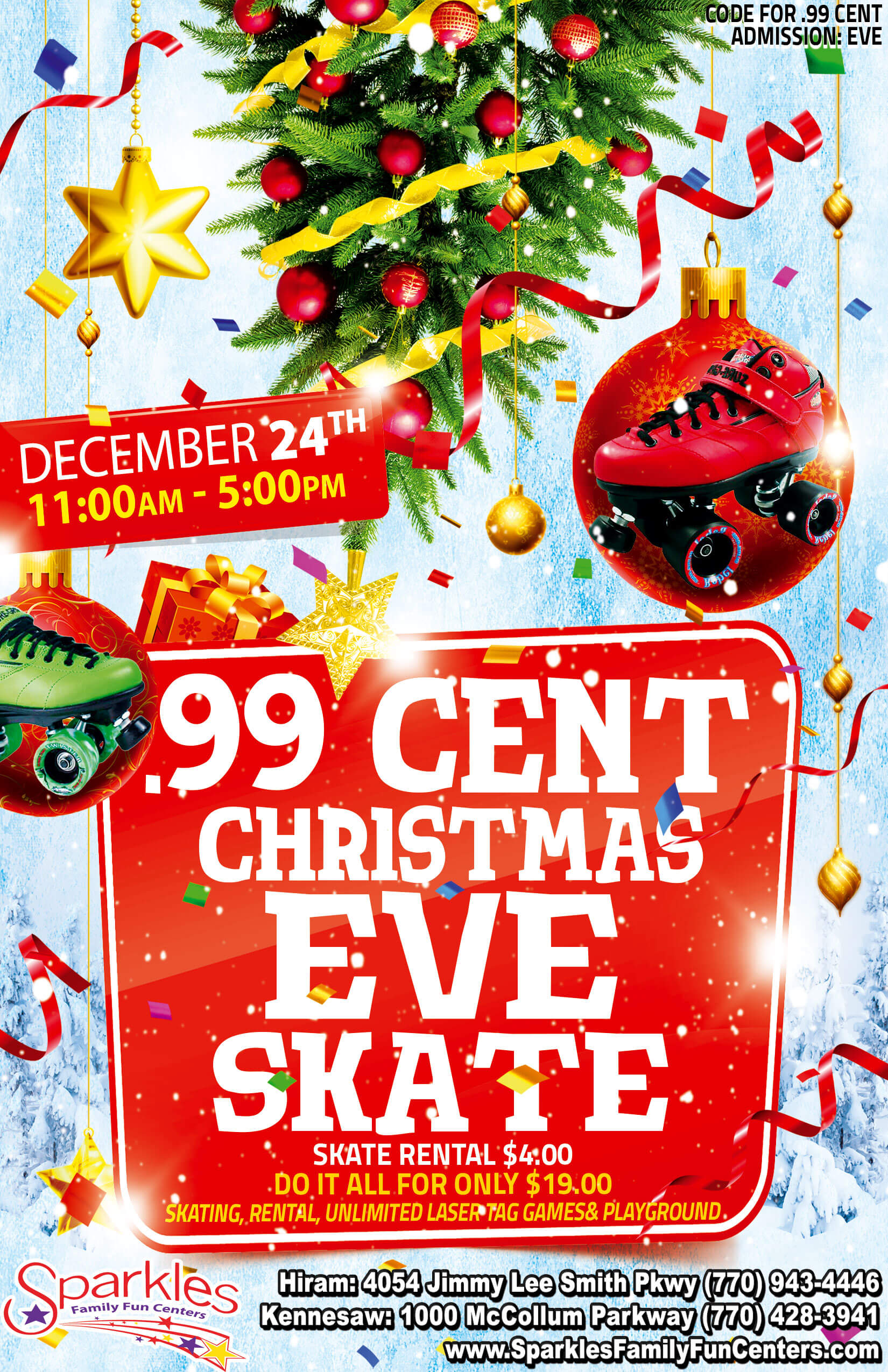 99 cent christmas eve skate - What To Do On Christmas Day